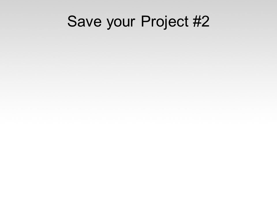Save your Project #2