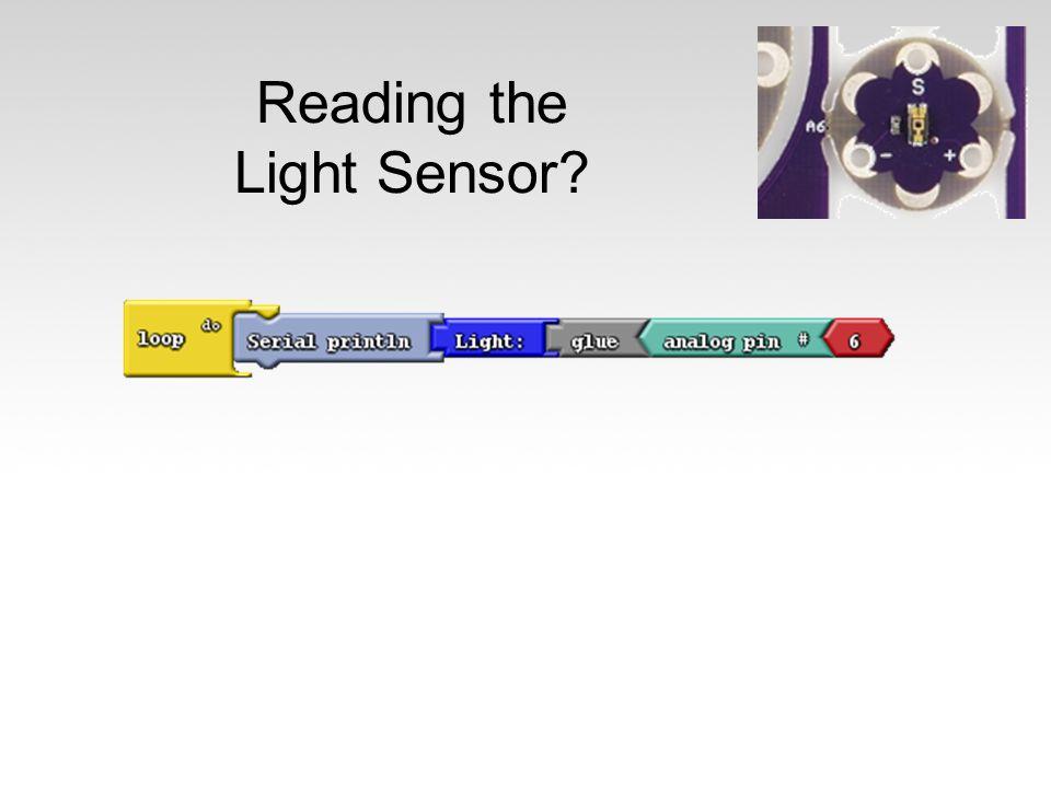 Reading the Light Sensor