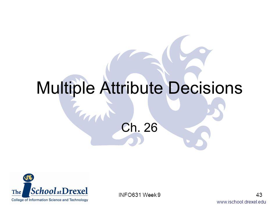 Multiple Attribute Decisions