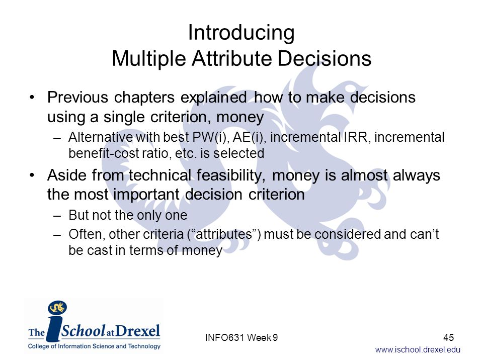 Introducing Multiple Attribute Decisions