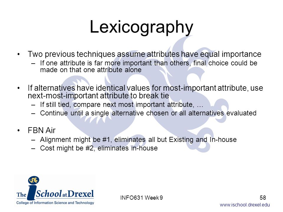 Lexicography Two previous techniques assume attributes have equal importance.