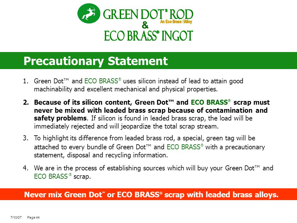 ECO BRASS Ingot ® Green Dot ROd Precautionary Statement &