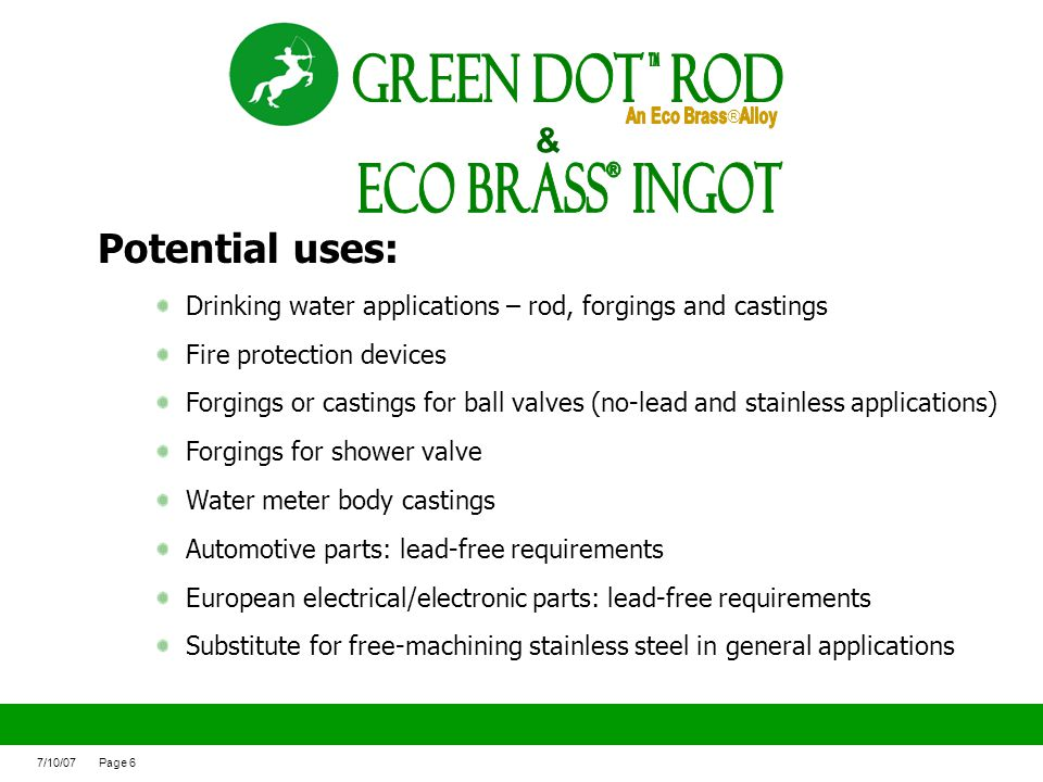 ECO BRASS Ingot ® Green Dot ROd Potential uses: &
