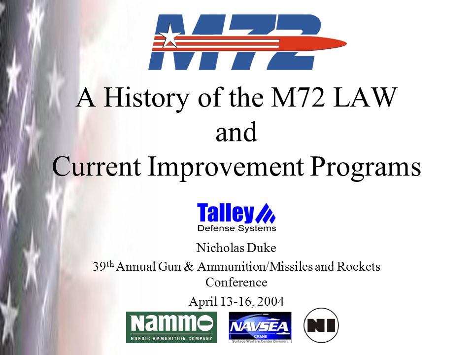 A History of the M72 LAW and Current Improvement Programs