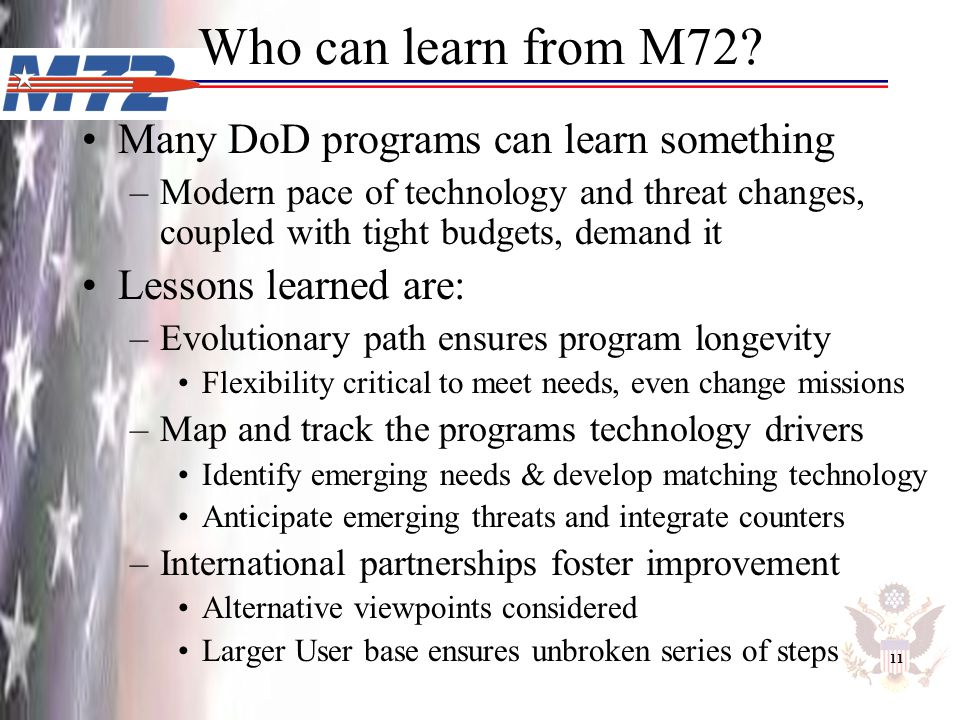 Who can learn from M72 Many DoD programs can learn something