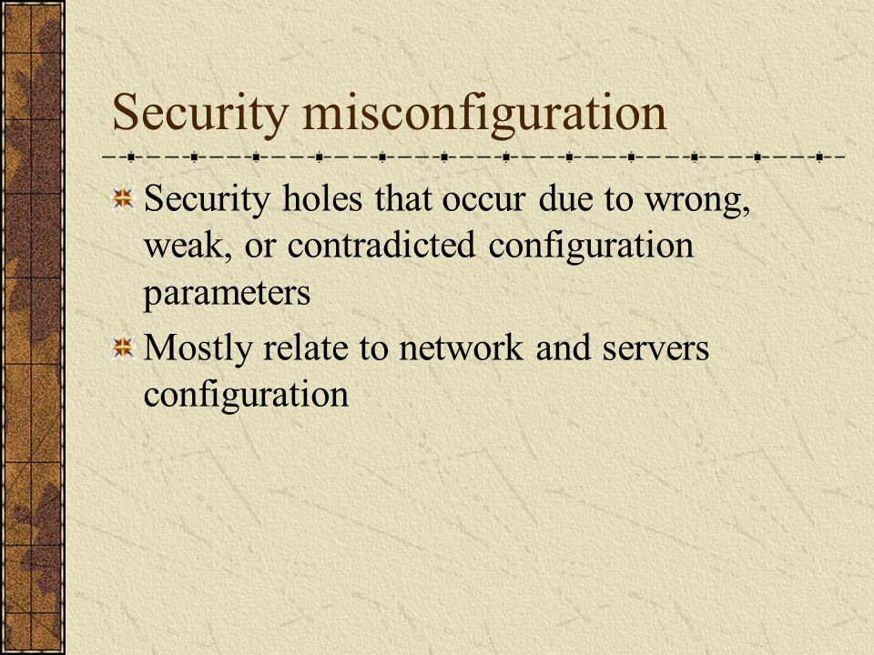 Security misconfiguration