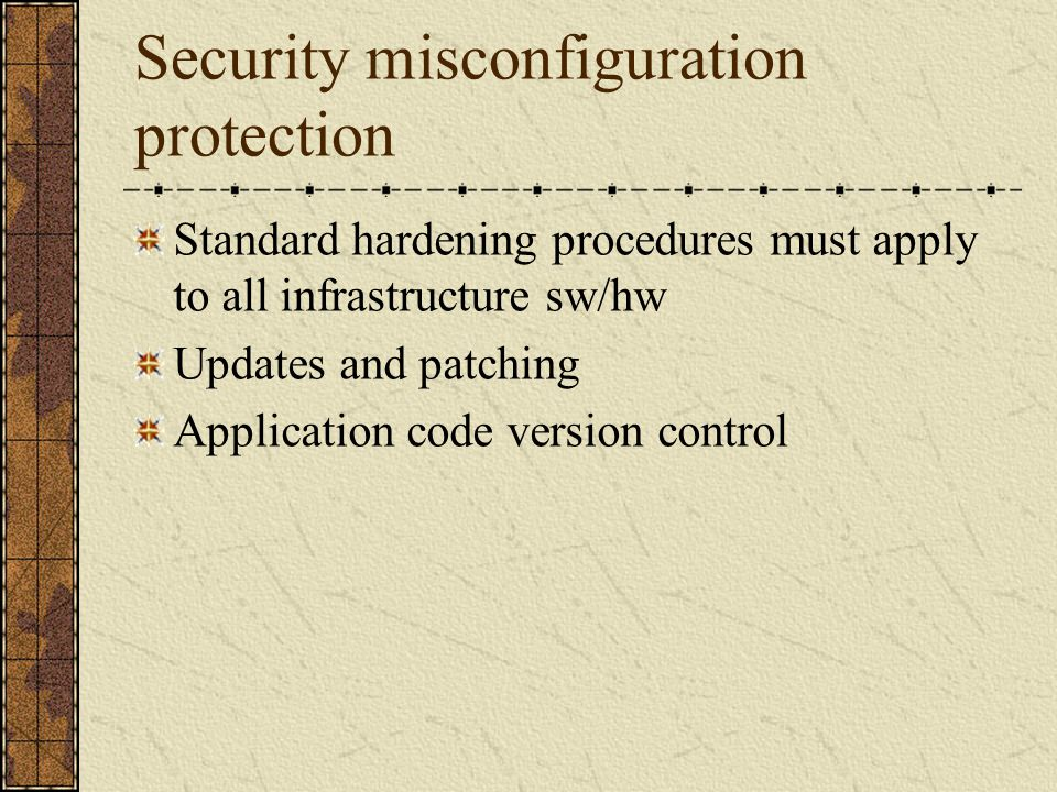 Security misconfiguration protection