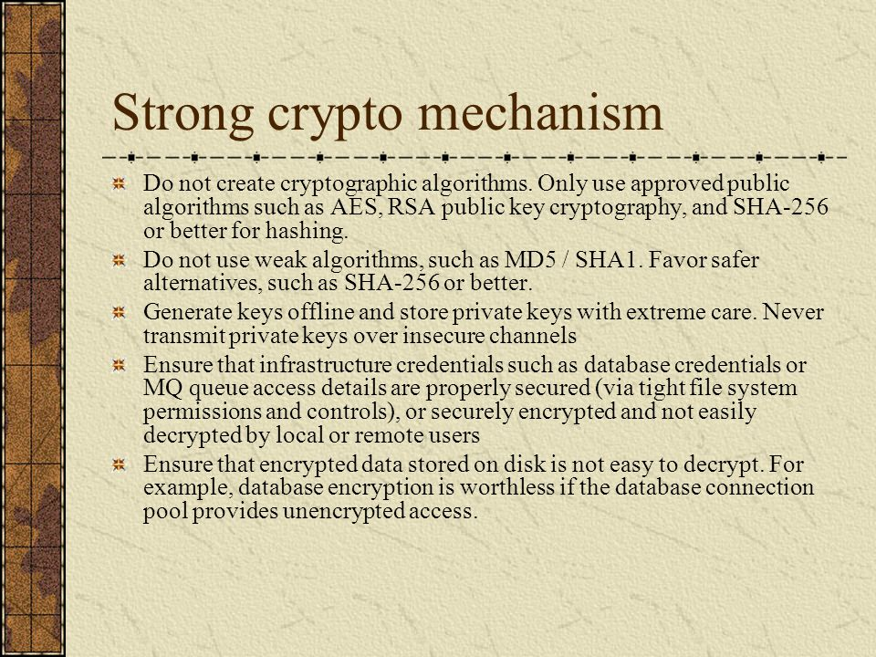 Strong crypto mechanism