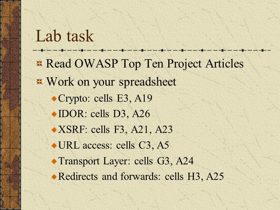Lab task Read OWASP Top Ten Project Articles Work on your spreadsheet