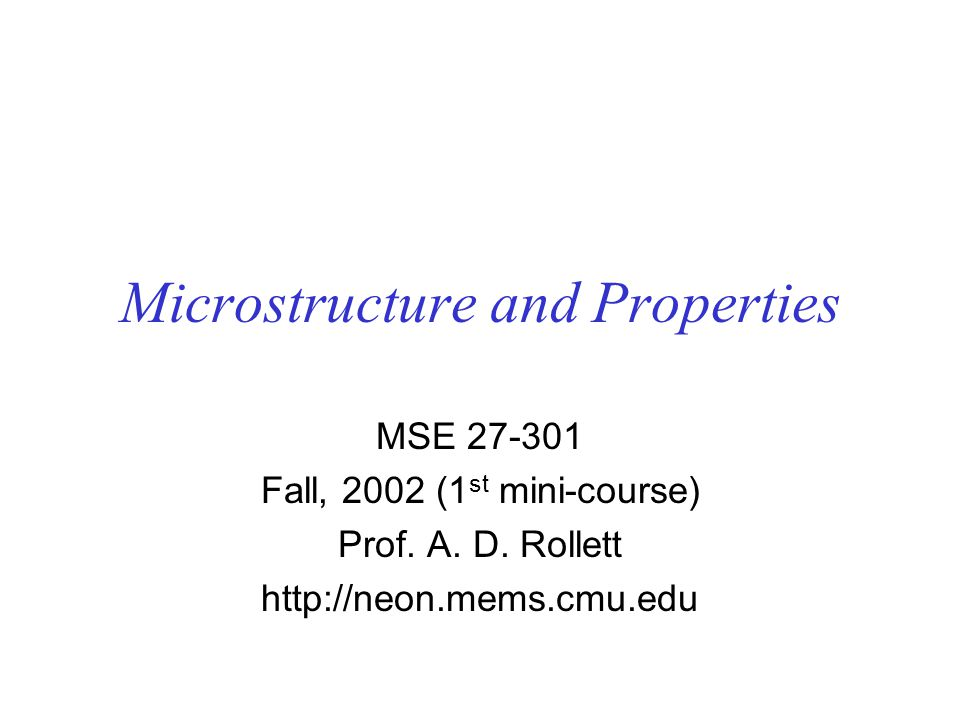 Microstructure and Properties