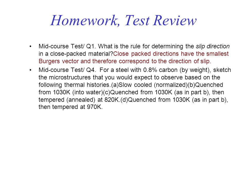 Homework, Test Review