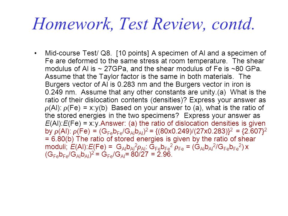 Homework, Test Review, contd.