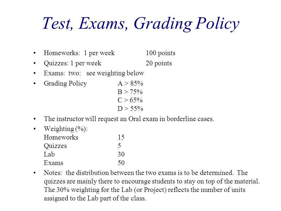 Test, Exams, Grading Policy