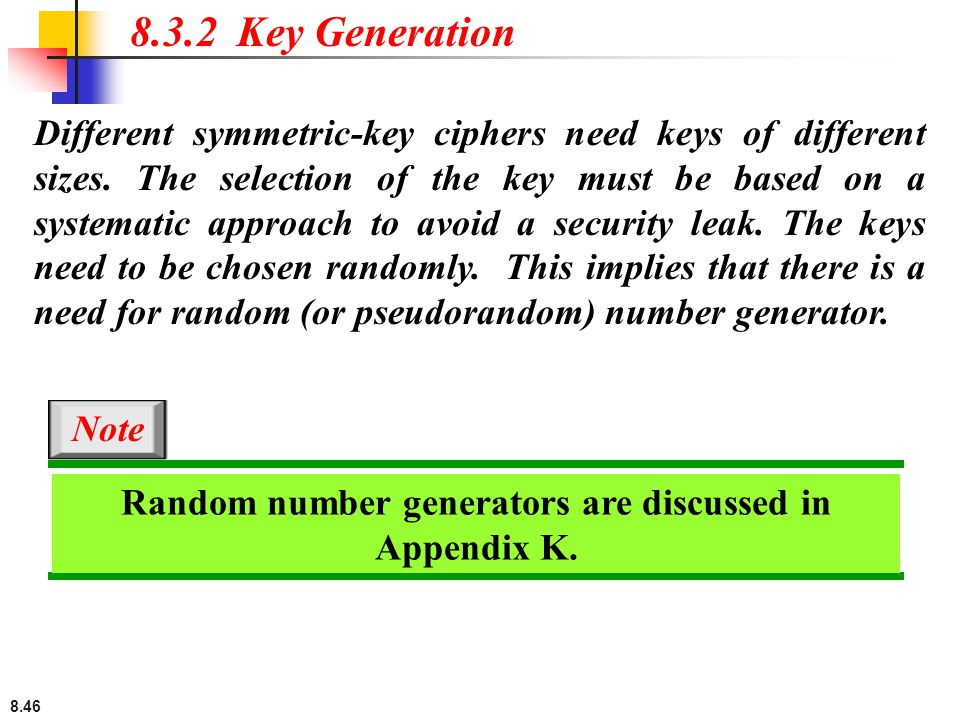 Random number generators are discussed in Appendix K.