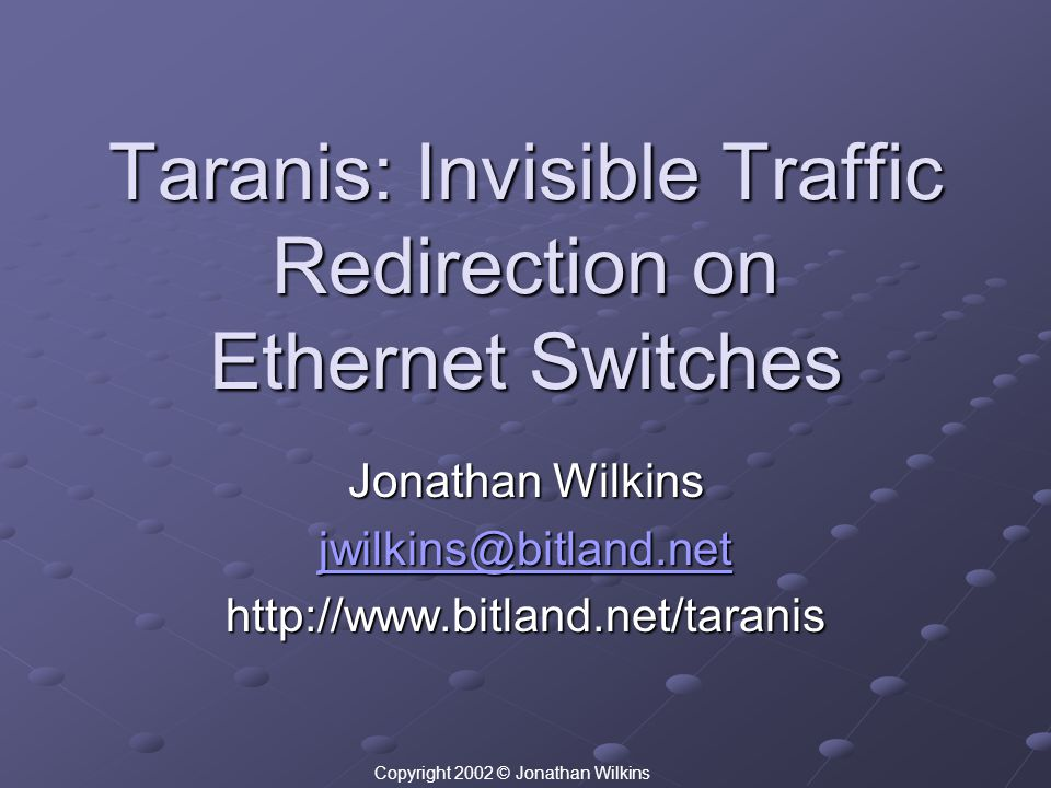 Taranis: Invisible Traffic Redirection on Ethernet Switches