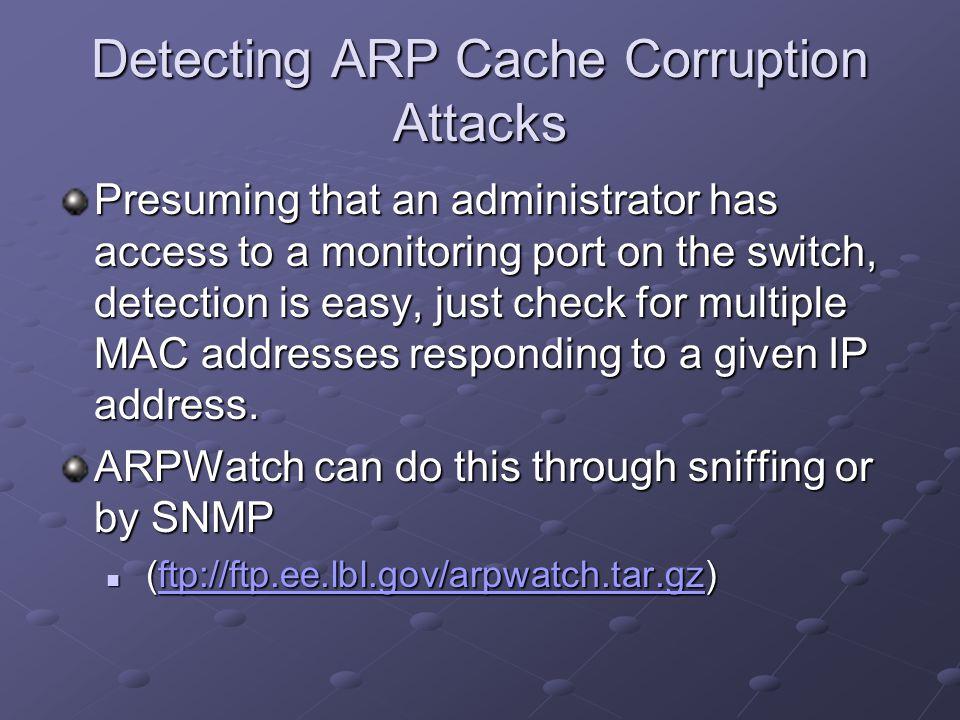 Detecting ARP Cache Corruption Attacks