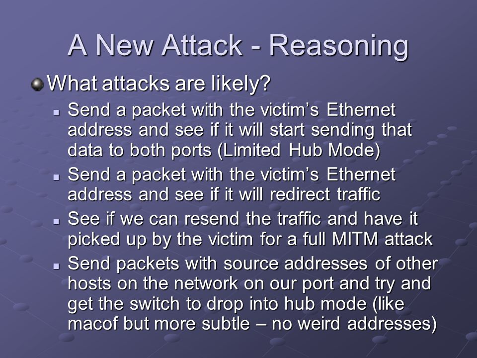 A New Attack - Reasoning