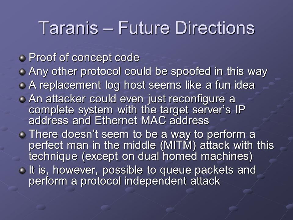 Taranis – Future Directions