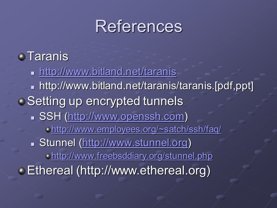 References Taranis Setting up encrypted tunnels