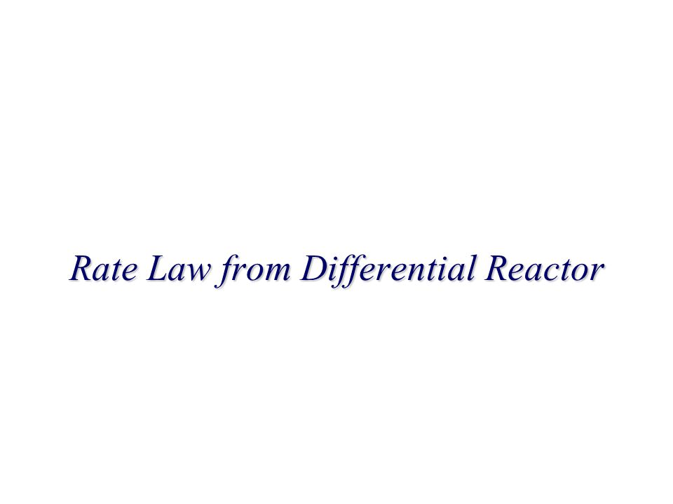 Rate Law from Differential Reactor