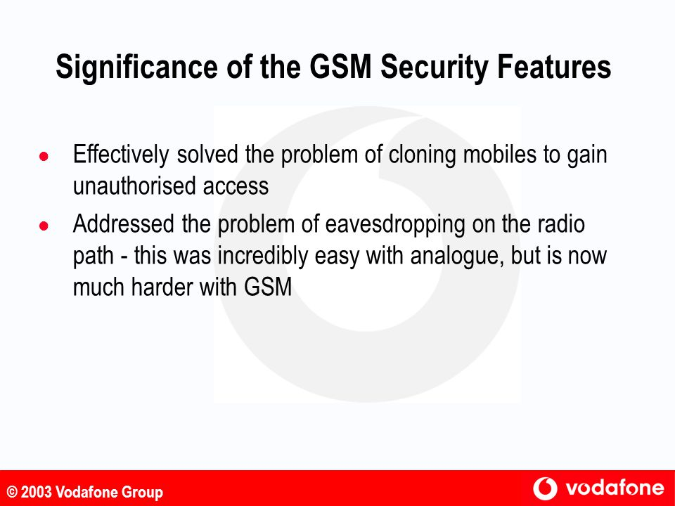 Significance of the GSM Security Features