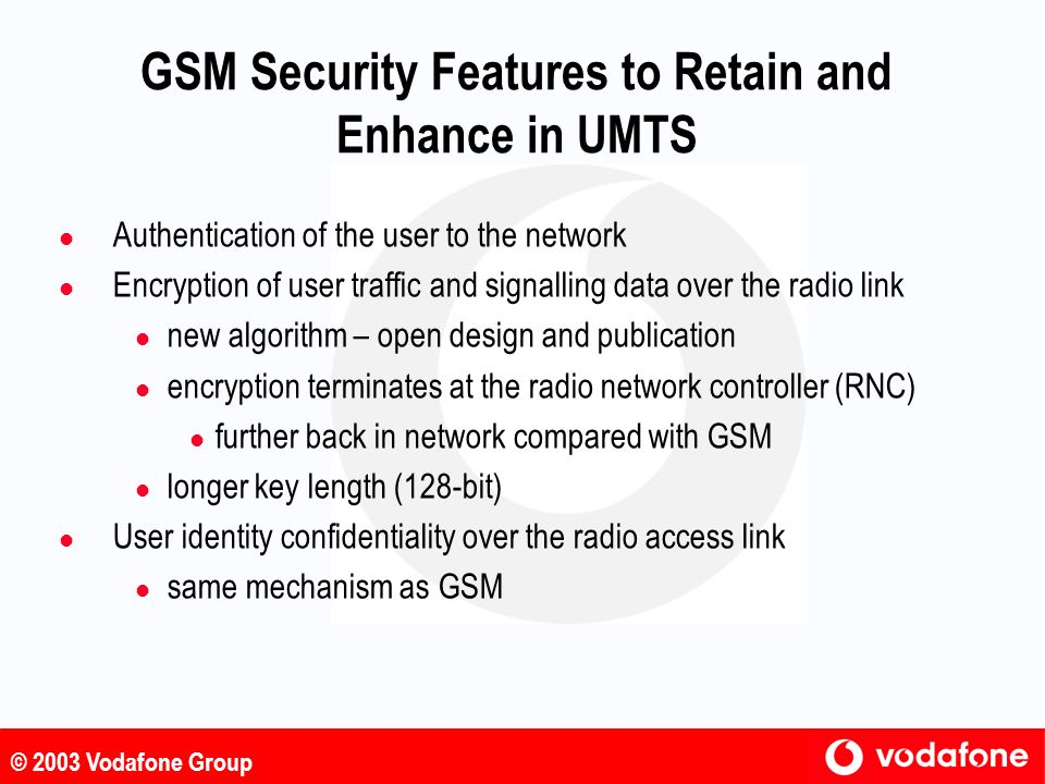 GSM Security Features to Retain and Enhance in UMTS