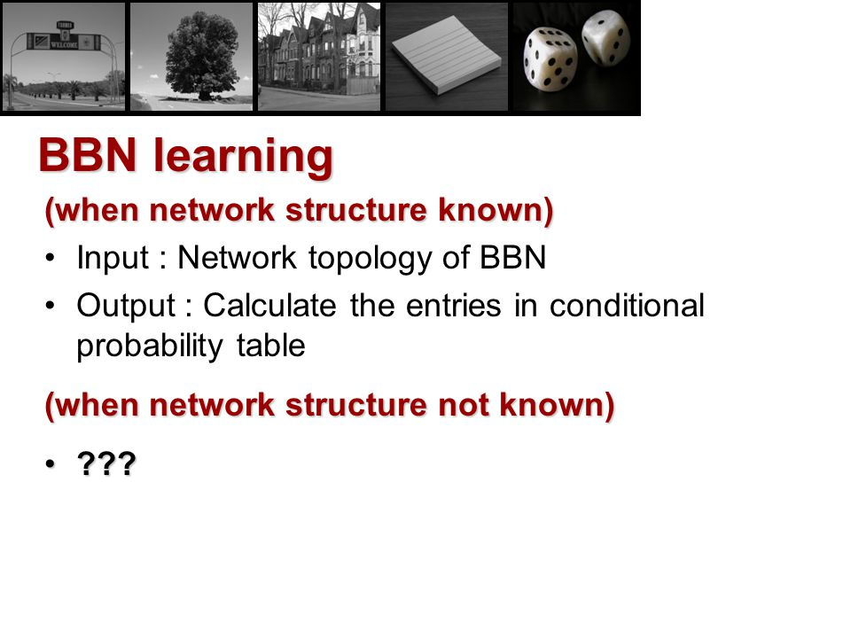 BBN learning (when network structure known)