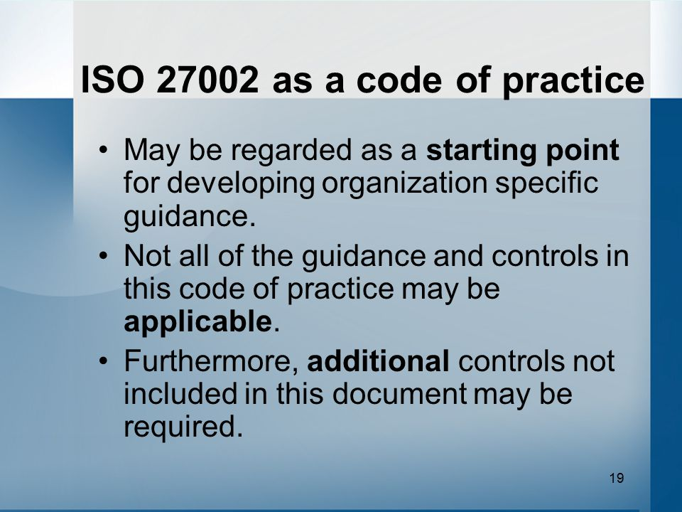 ISO 27002 as a code of practice