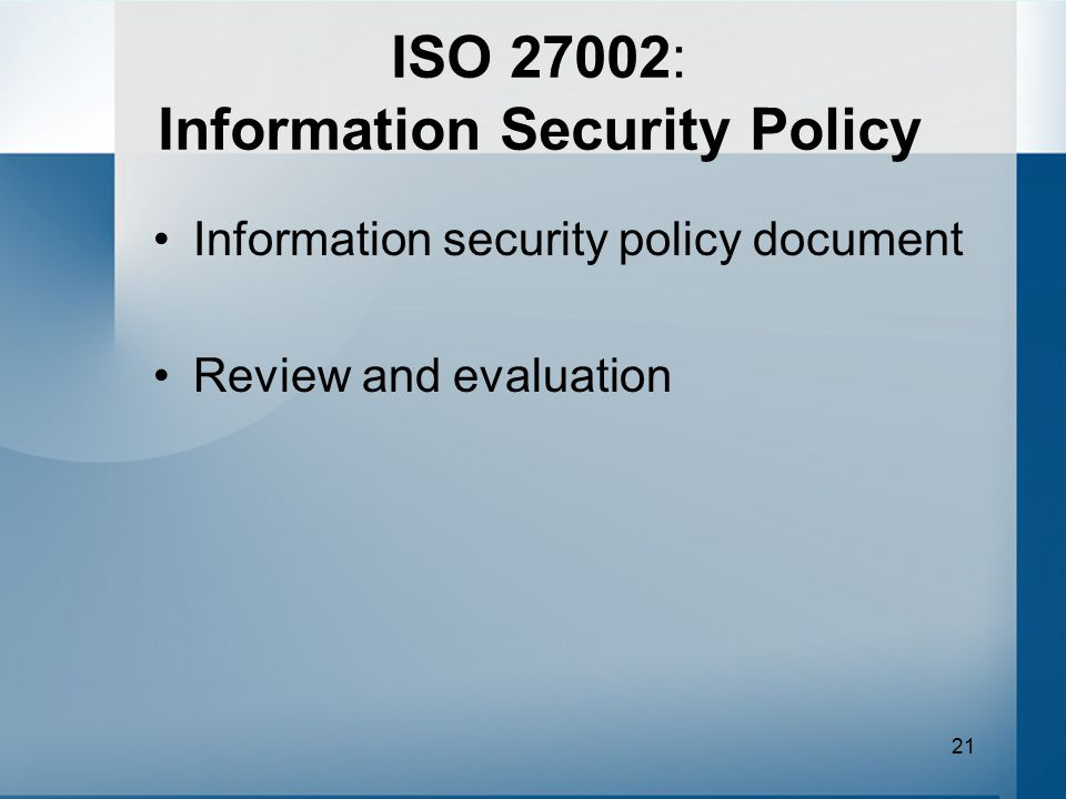 ISO 27002: Information Security Policy