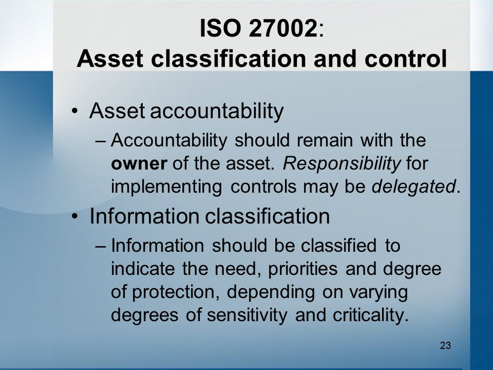 ISO 27002: Asset classification and control