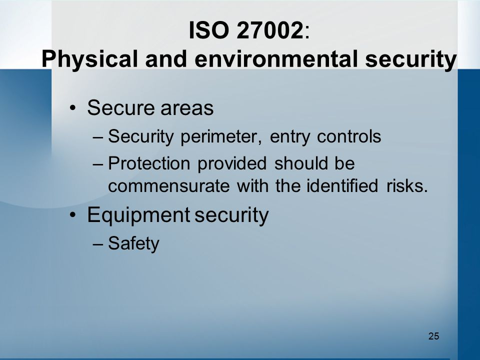 ISO 27002: Physical and environmental security