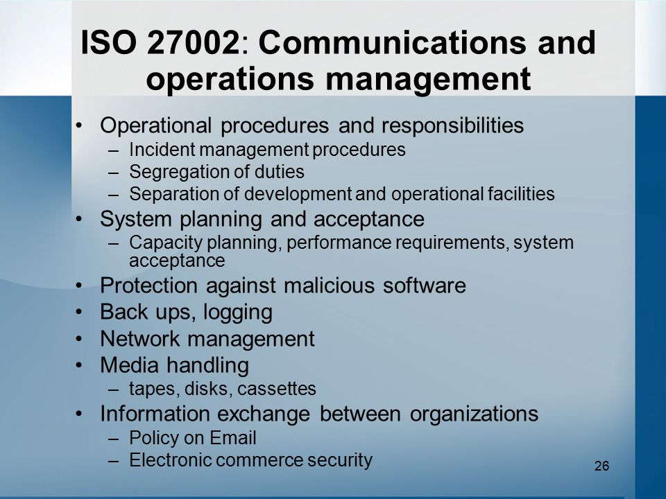 ISO 27002: Communications and operations management