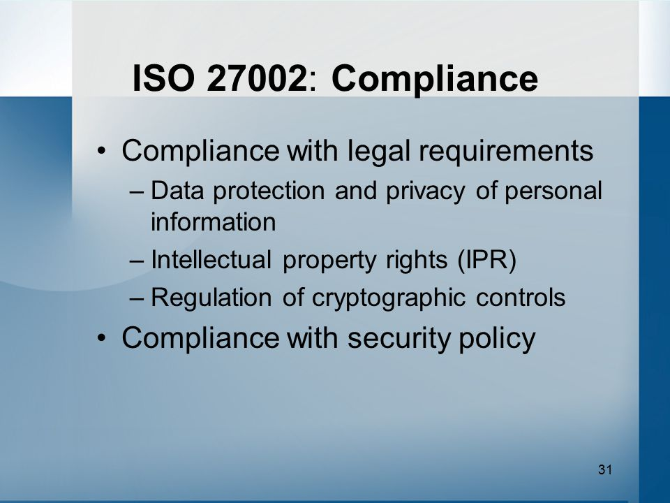 ISO 27002: Compliance Compliance with legal requirements