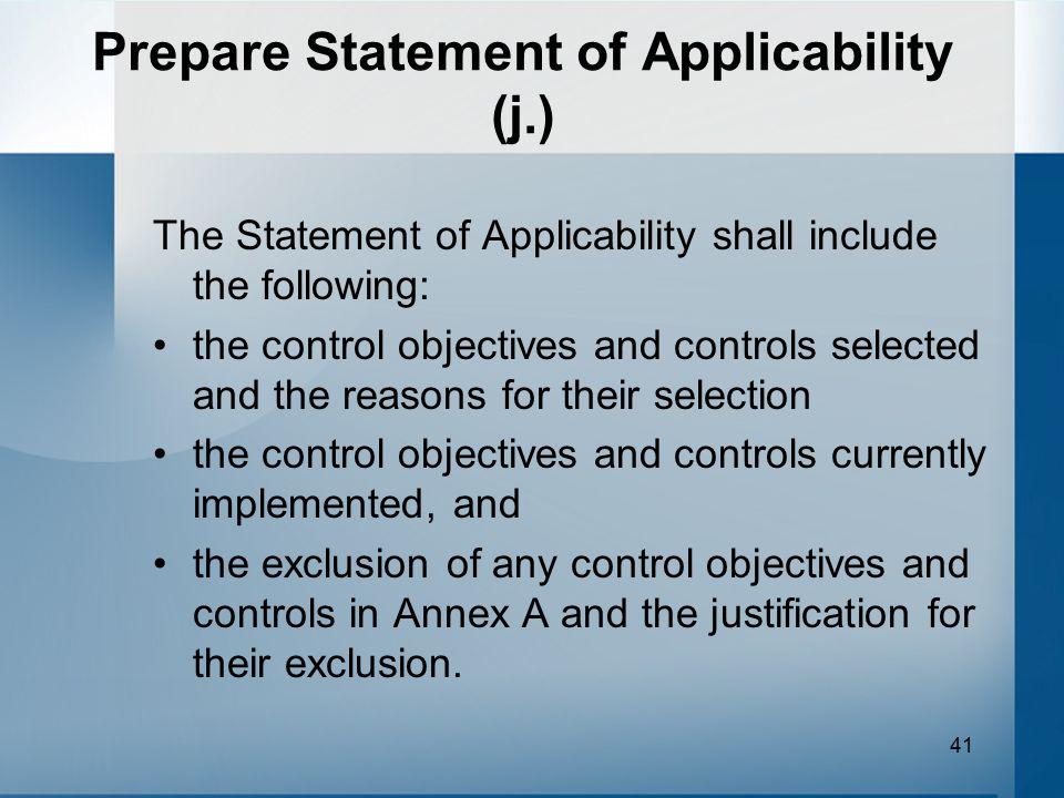 Prepare Statement of Applicability (j.)