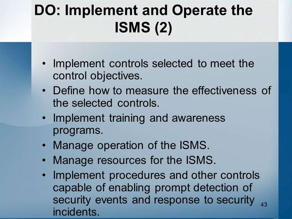 DO: Implement and Operate the ISMS (2)