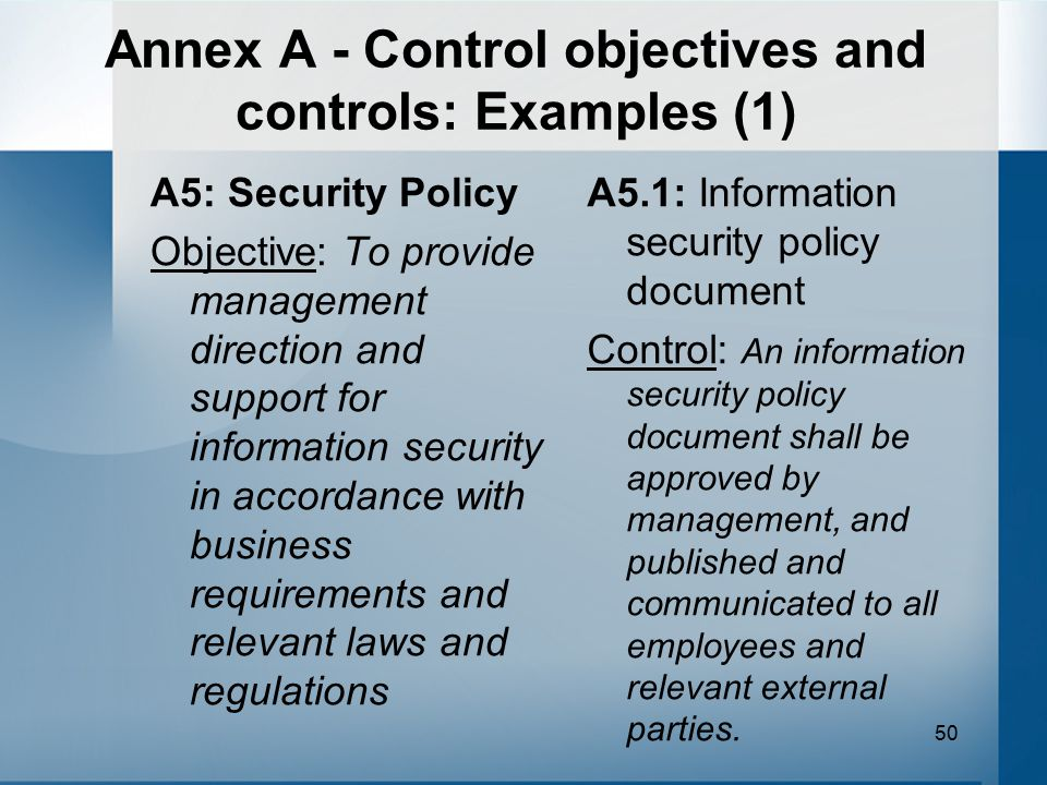 Annex A - Control objectives and controls: Examples (1)