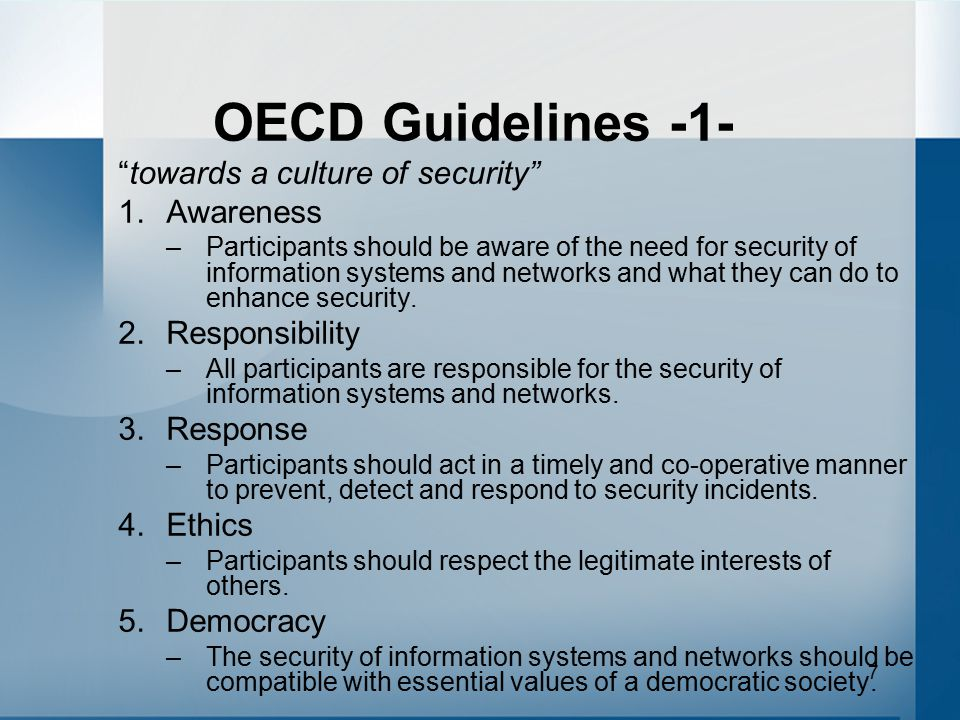 OECD Guidelines -1- towards a culture of security Awareness
