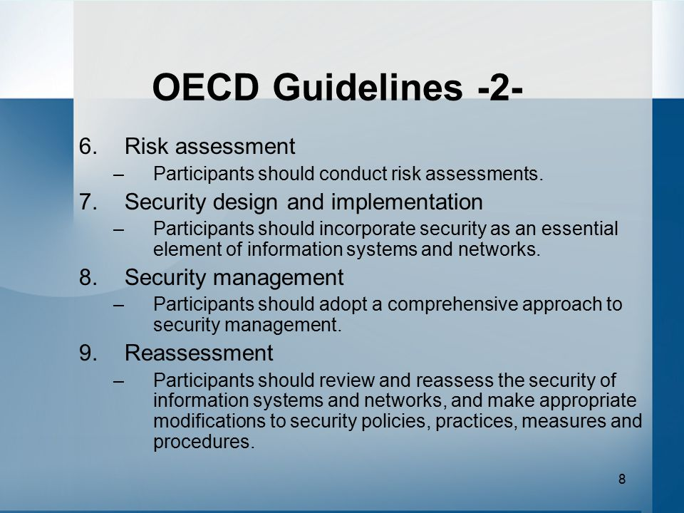 OECD Guidelines -2- Risk assessment Security design and implementation