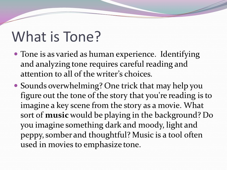 What is Tone