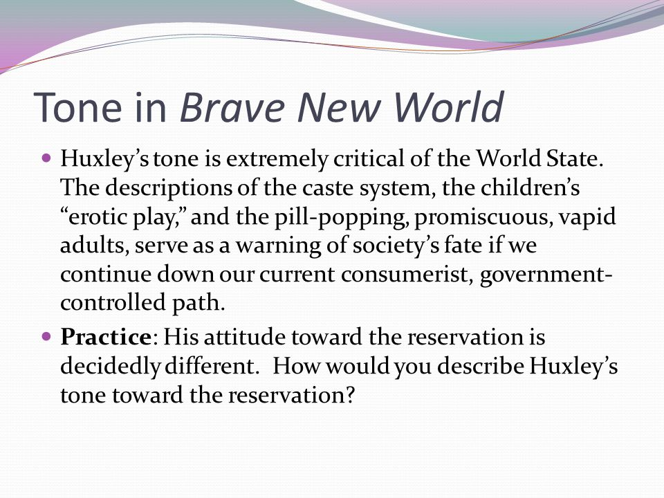 Tone in Brave New World