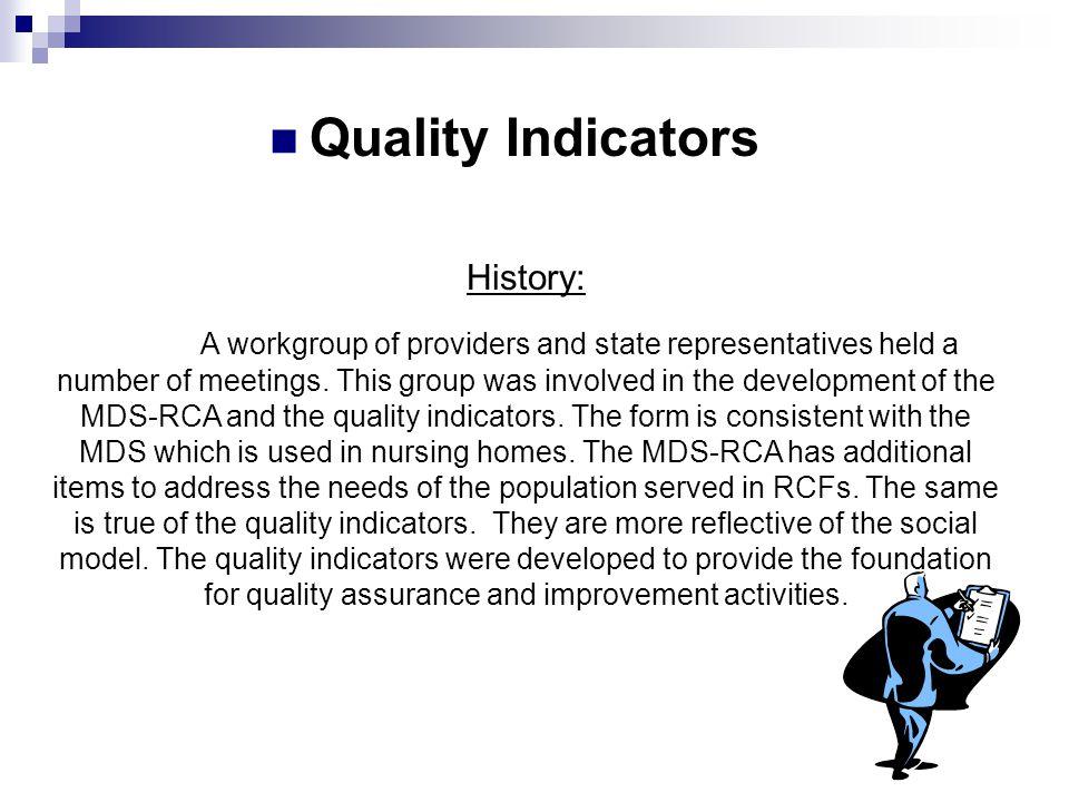 Quality Indicators History: