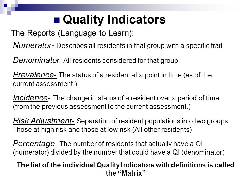 Quality Indicators The Reports (Language to Learn):