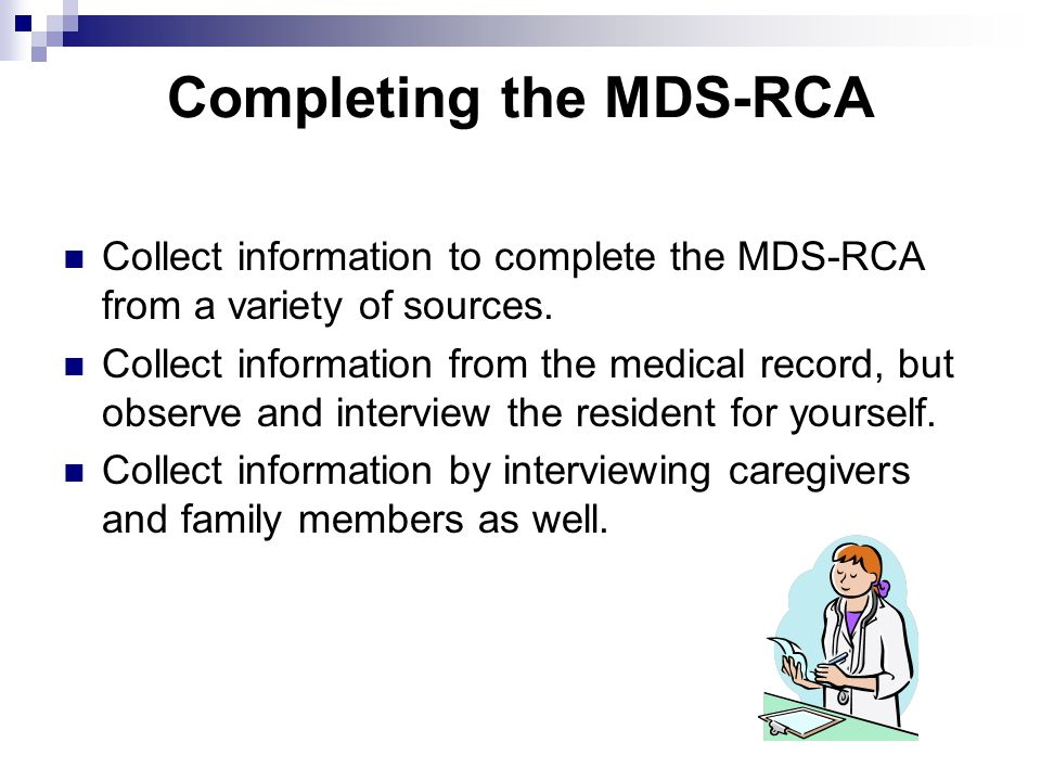 Completing the MDS-RCA