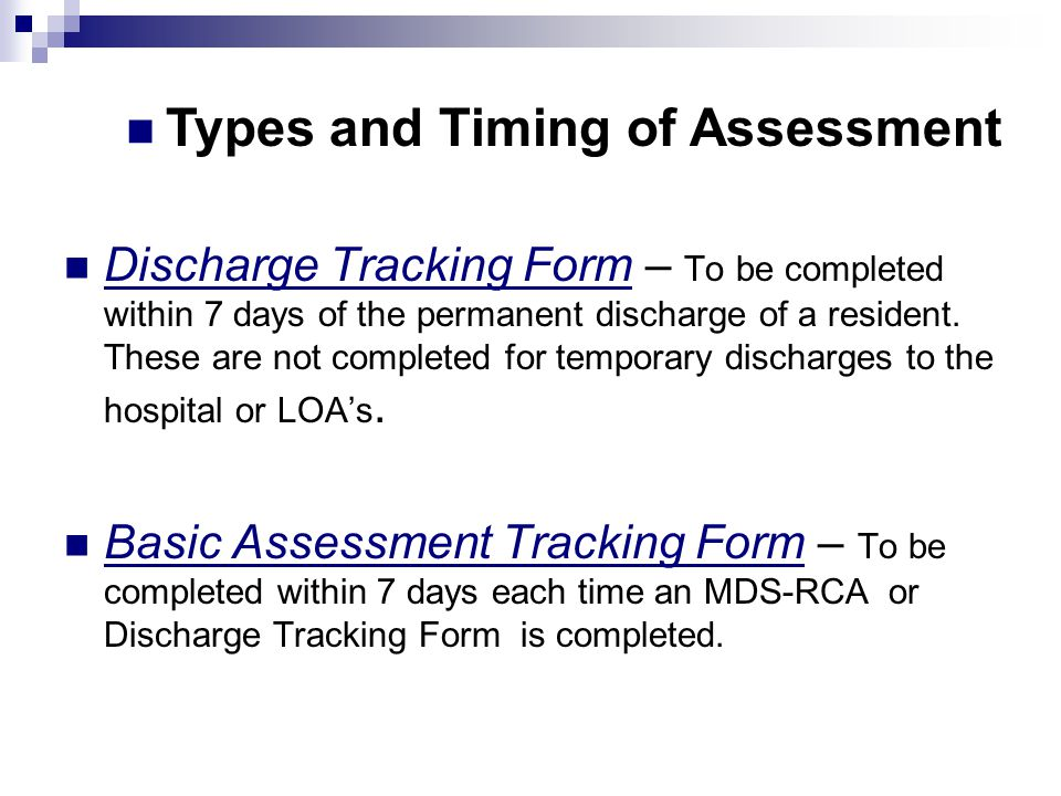 Types and Timing of Assessment
