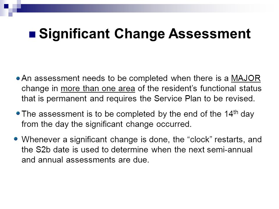 Significant Change Assessment