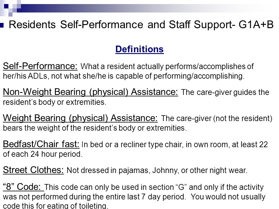Residents Self-Performance and Staff Support- G1A+B