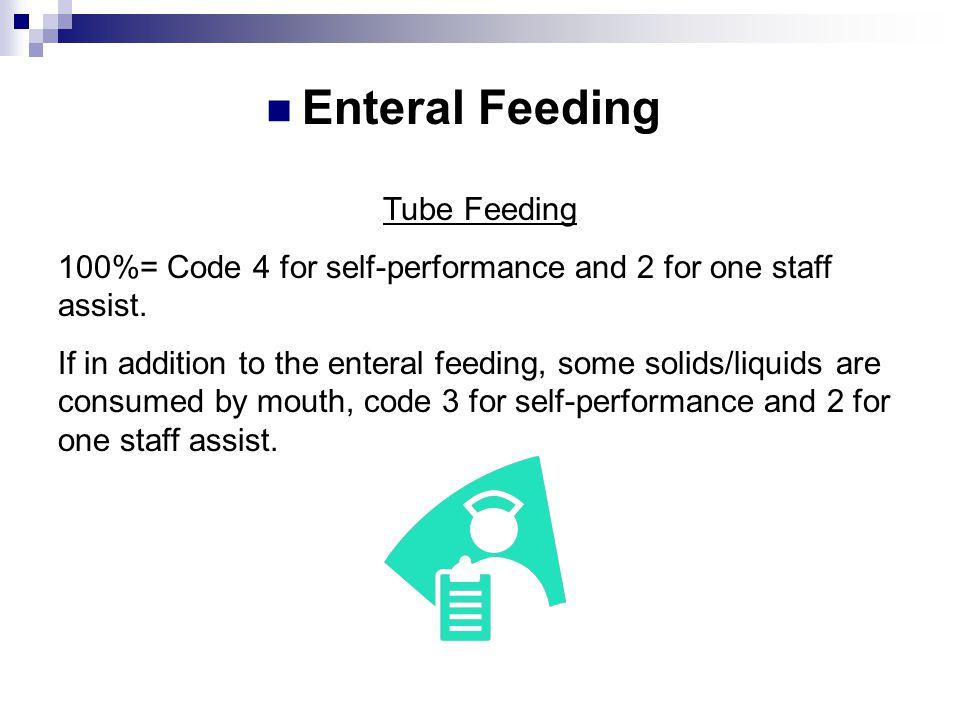 Enteral Feeding Tube Feeding