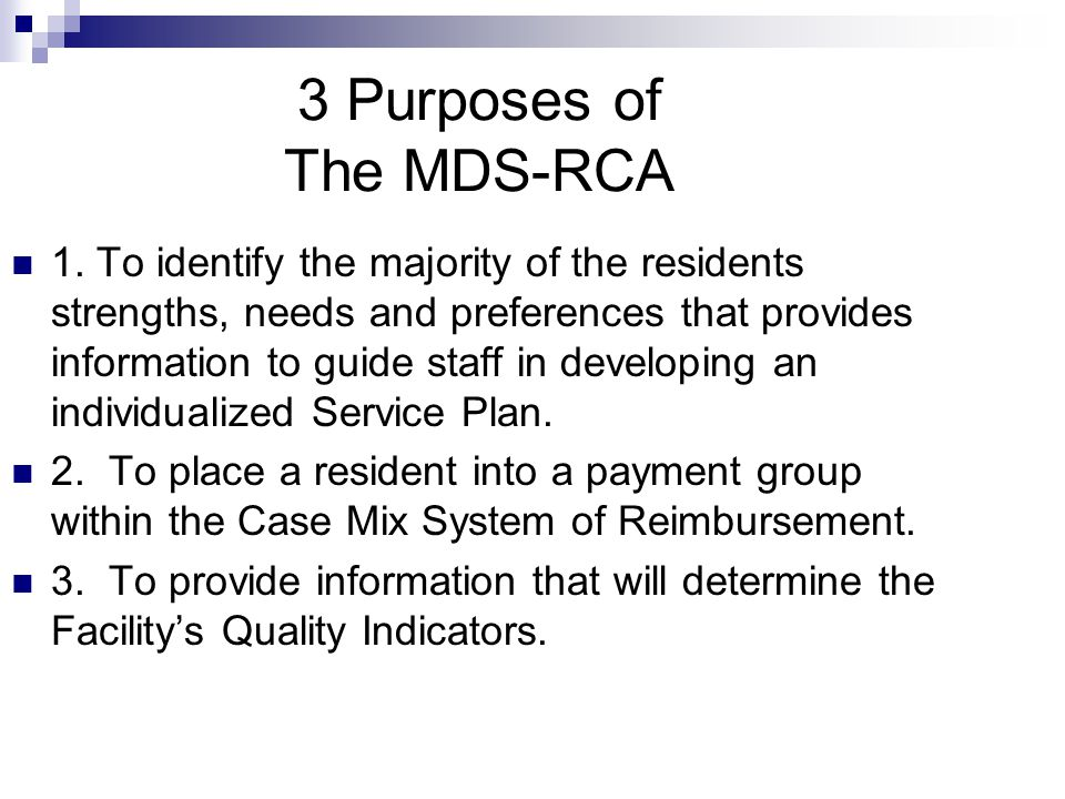 3 Purposes of The MDS-RCA