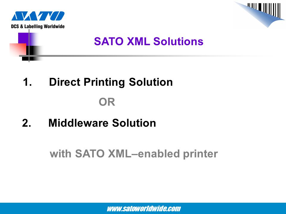 with SATO XML–enabled printer