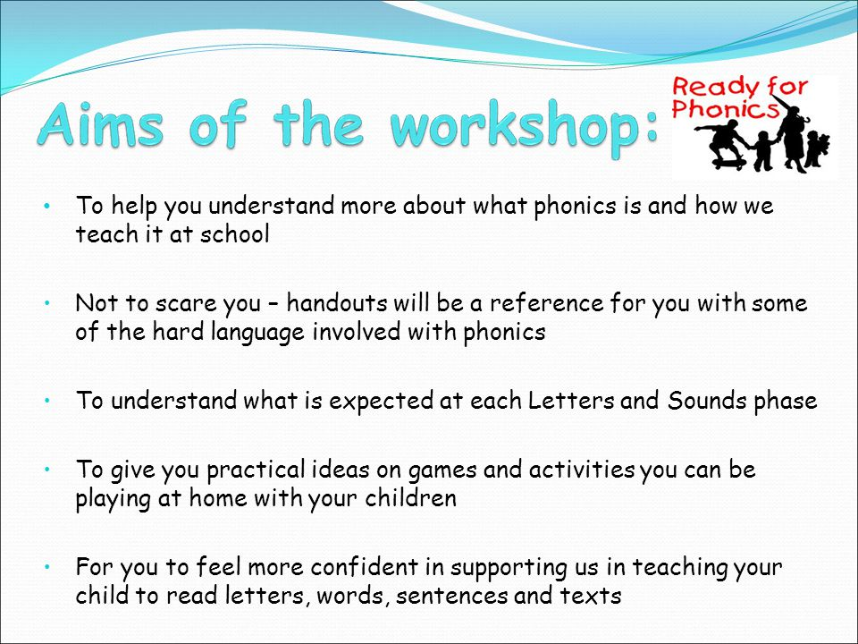 To understand what is expected at each Letters and Sounds phase